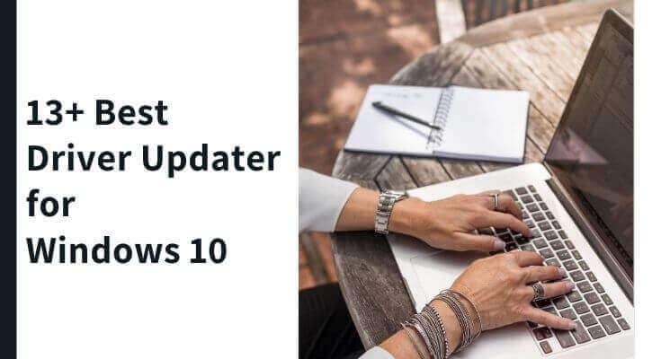 best driver updater windows 10
