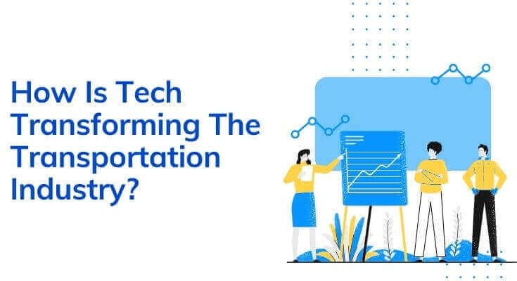 how is tech transforming the transportation industry
