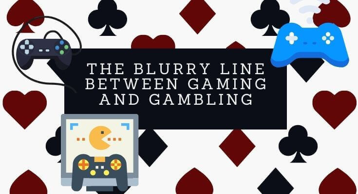 the blurry line between gaming and gambling
